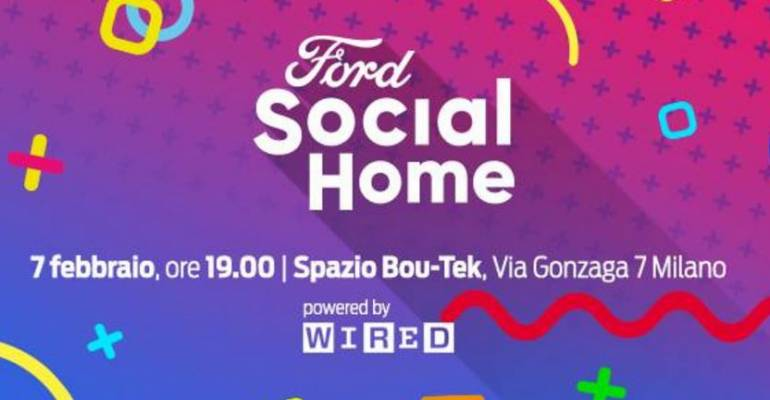 Alla Ford Social Home lotta alle fake news con Wired Italia