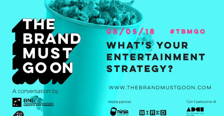 The brand must go on, le nuove strategie dei marchi