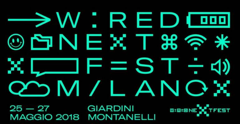 Wired Next Fest, gli appuntamenti dedicati al digitale